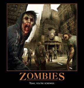 Zombies Motivational Poster